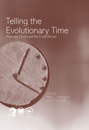 Telling the Evolutionary Time: Molecular Clocks and the Fossil Record (Hardback) book cover