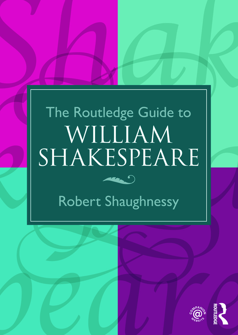The Routledge Guide to William Shakespeare: 1st Edition (Paperback) book cover
