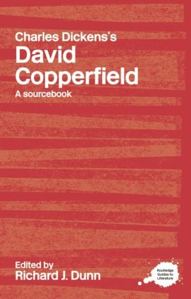 Charles Dickens's David Copperfield: A Routledge Study Guide and Sourcebook (Paperback) book cover
