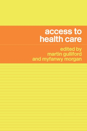 Access to Health Care: 1st Edition (Paperback) book cover
