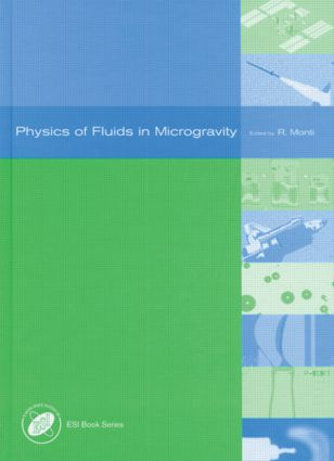 Physics of Fluids in Microgravity: 1st Edition (Hardback) book cover