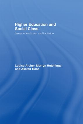 Higher Education and Social Class: Issues of Exclusion and Inclusion, 1st Edition (Hardback) book cover
