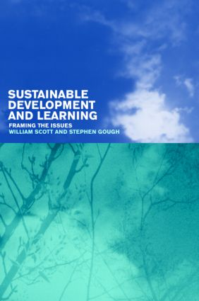 Sustainable Development and Learning: framing the issues (Paperback) book cover