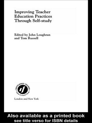 Improving Teacher Education Practice Through Self-study: 1st Edition (Paperback) book cover