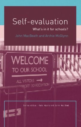 Self-Evaluation: What's In It For Schools? (Paperback) book cover