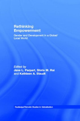 Rethinking Empowerment: Gender and Development in a Global/Local World, 1st Edition (Hardback) book cover