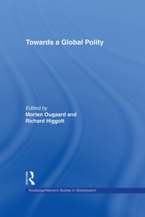 Towards a Global Polity: Future Trends and Prospects book cover