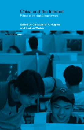 China and the Internet: Politics of the Digital Leap Forward (Hardback) book cover