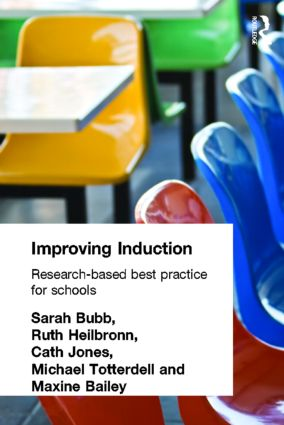 Improving Induction: Research Based Best Practice for Schools, 1st Edition (Paperback) book cover
