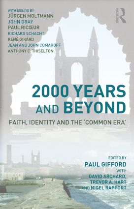 2000 Years and Beyond: Faith, Identity and the 'Commmon Era' (Paperback) book cover