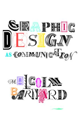 Graphic Design as Communication: 1st Edition (Paperback) book cover