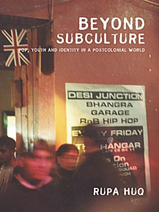 Beyond Subculture: Pop, Youth and Identity in a Postcolonial World, 1st Edition (Paperback) book cover