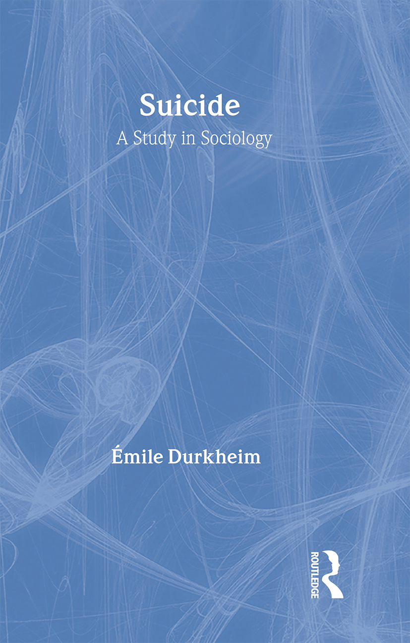 Suicide: A Study in Sociology, 2nd Edition (Hardback) book cover