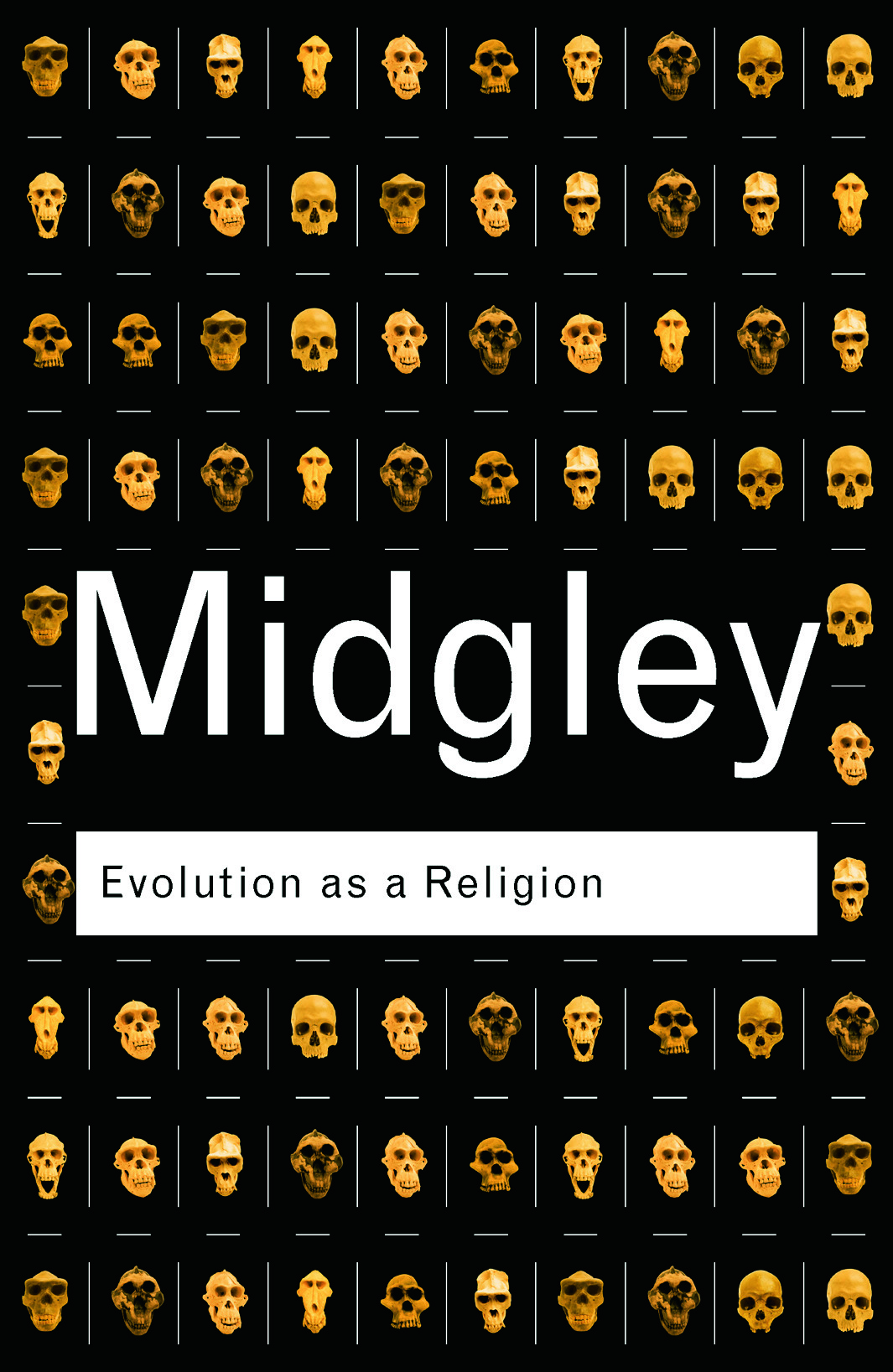 Evolution as a Religion: Strange Hopes and Stranger Fears, 2nd Edition (Paperback) book cover