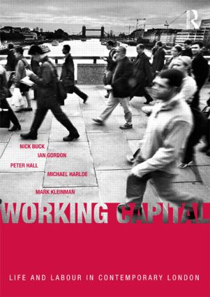 Working Capital: Life and Labour in Contemporary London (Paperback) book cover