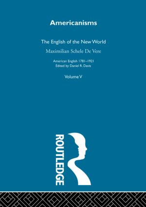 Americanisms:English New World: 1st Edition (Hardback) book cover
