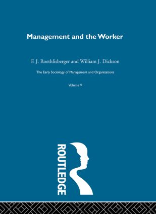 Management and the Worker book cover