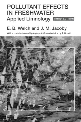 Pollutant Effects in Freshwater: Applied Limnology, Third Edition, 3rd Edition (Hardback) book cover