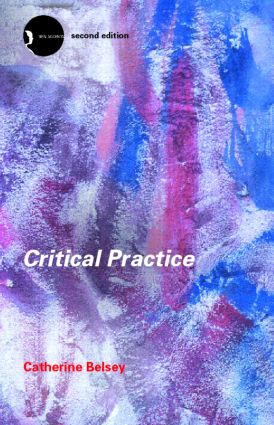Critical Practice: 2nd Edition (Hardback) book cover