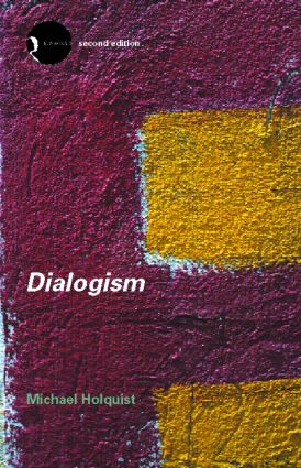Dialogism: Bakhtin and His World, 2nd Edition (Paperback) book cover