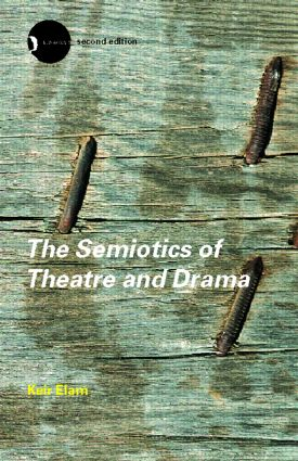 The Semiotics of Theatre and Drama: 2nd Edition (Paperback) book cover