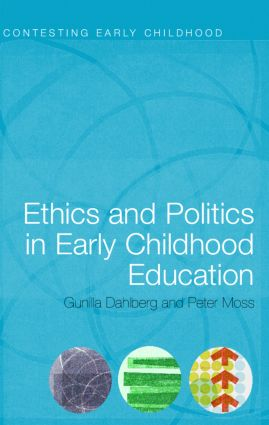Ethics and Politics in Early Childhood Education book cover