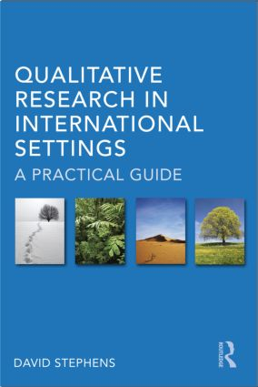 Qualitative Research in International Settings: A Practical Guide (Paperback) book cover