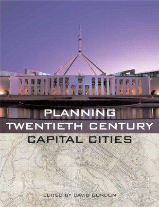 Planning Twentieth Century Capital Cities