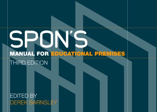 Spon's Manual for Educational Premises: 3rd Edition (e-Book) book cover