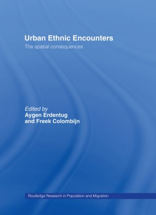 Urban Ethnic Encounters: The Spatial Consequences (Hardback) book cover