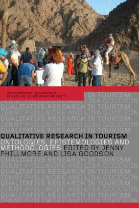 Qualitative Research in Tourism: Ontologies, Epistemologies and Methodologies (Paperback) book cover