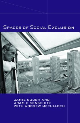 Spaces of Social Exclusion