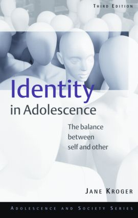 Identity In Adolescence: The Balance between Self and Other book cover