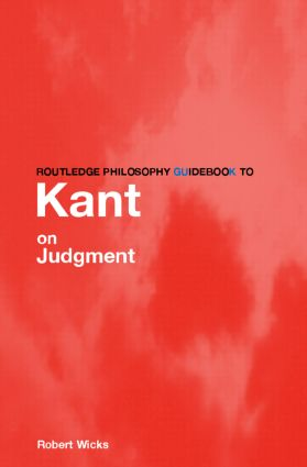Routledge Philosophy GuideBook to Kant on Judgment book cover