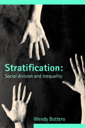 Stratification: Social Division and Inequality, 1st Edition (Paperback) book cover