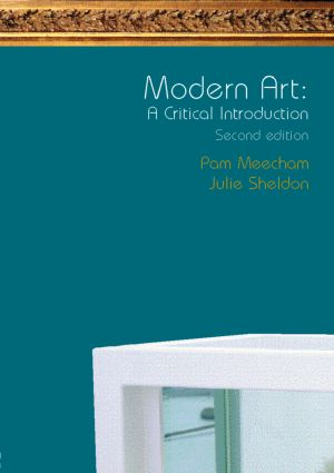Modern Art: A Critical Introduction: 2nd Edition (Paperback) book cover