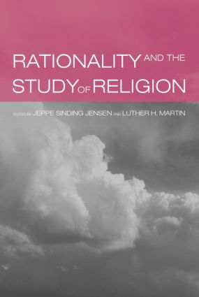 Rationality and the Study of Religion: 1st Edition (Paperback) book cover