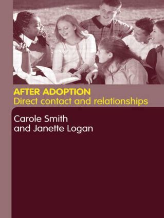 After Adoption: Direct Contact and Relationships, 1st Edition (Paperback) book cover