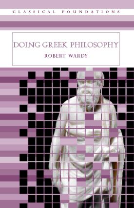 Doing Greek Philosophy: 1st Edition (Paperback) book cover