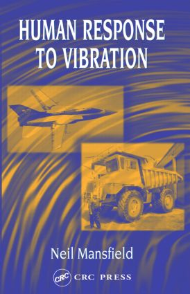 Human Response to Vibration: 1st Edition (Hardback) book cover