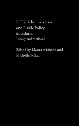 Public Administration and Public Policy in Ireland