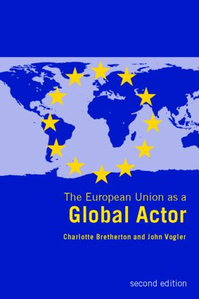 The European Union as a Global Actor: 2nd Edition (Paperback) book cover