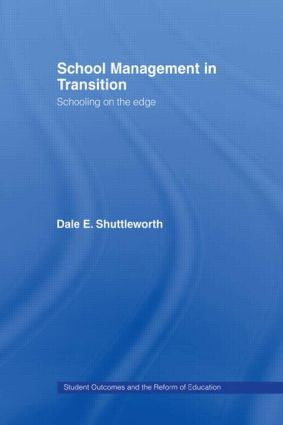 School Management in Transition: Schooling on the Edge, 1st Edition (Hardback) book cover