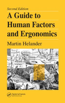 A Guide to Human Factors and Ergonomics: 2nd Edition (Hardback) book cover