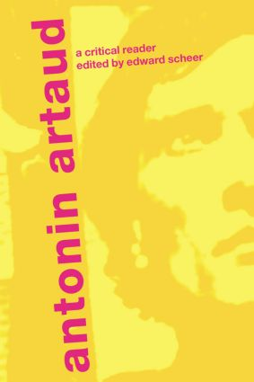 Antonin Artaud: A Critical Reader, 1st Edition (Paperback) book cover