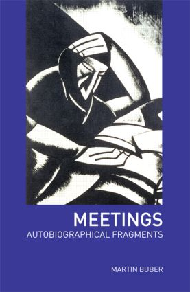 Meetings: Autobiographical Fragments book cover