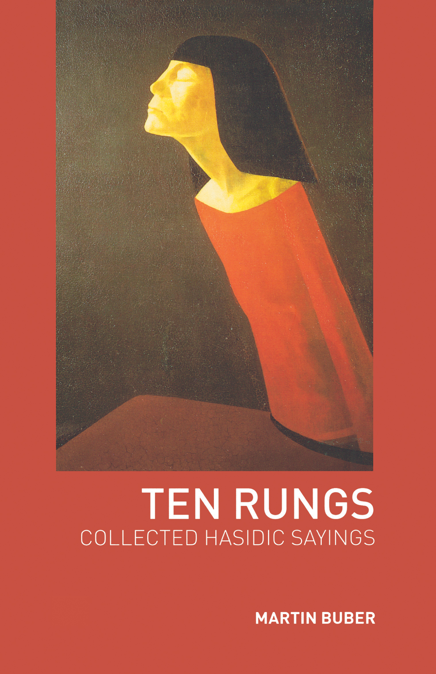 Ten Rungs: Collected Hasidic Sayings, 2nd Edition (Paperback) book cover