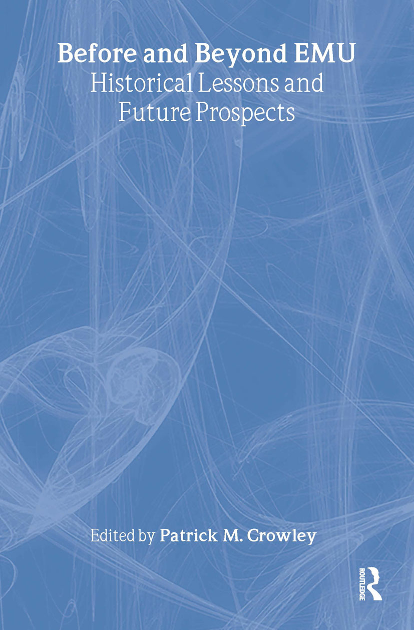Before and Beyond EMU: Historical Lessons and Future Prospects, 1st Edition (Hardback) book cover
