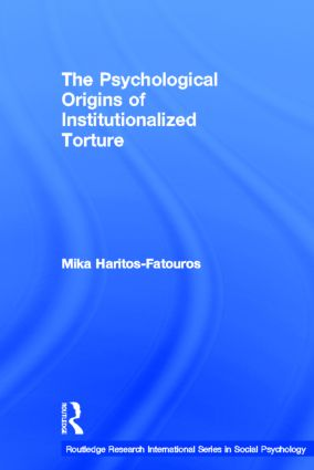 The Psychological Origins of Institutionalized Torture (Hardback) book cover
