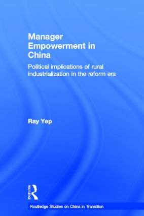 Manager Empowerment in China: Political Implications of Rural Industrialisation in the Reform Era (Hardback) book cover